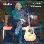Kelja – Pienen huoneen laulut